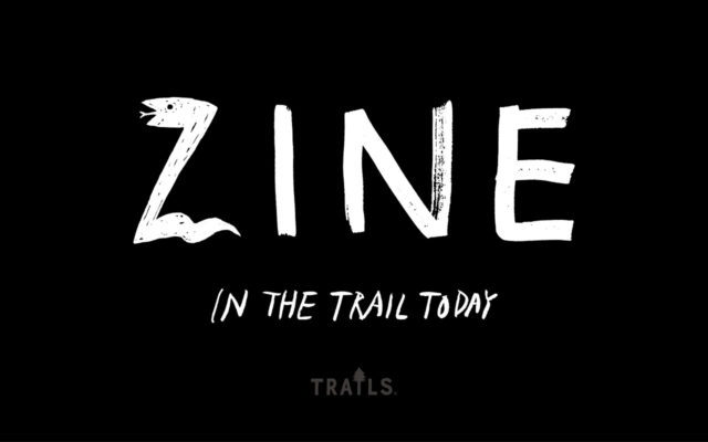 TRAILS (トレイルズ)の出版レーベル「ZINE-IN THE TRAIL TODAY」から第二弾「SECTION HIKING」world trail編がリリース